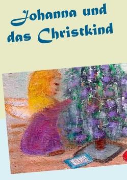 Johanna und das Christkind von Paprotny,  Gisela