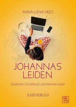 Johannas Leiden von Hees,  Anna-Lena