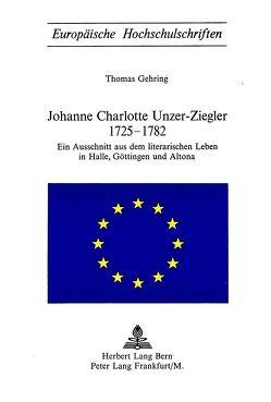 Johanne Charlotte Unzer-Ziegler 1725-1782 von Gehring,  Thomas