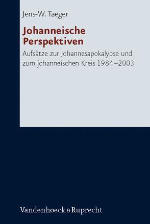Johanneische Perspektiven von Bienert,  David, Horn,  Friedrich, Karrer,  Martin, Koch,  Dietrich-Alex, Taeger,  Jens W.