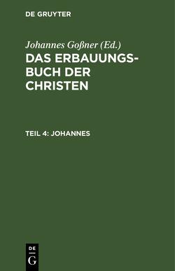 Johannes von Goßner,  Johannes