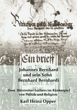 Johannes Bernhard und sein Sohn Bernhard Bernhardi von Opper,  Karl Heinz