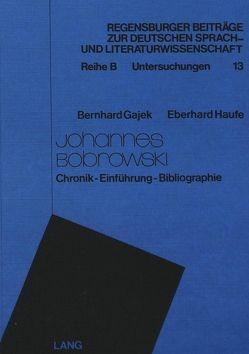 Johannes Bobrowski von Gajek,  Bernhard, Haufe,  Eberhard