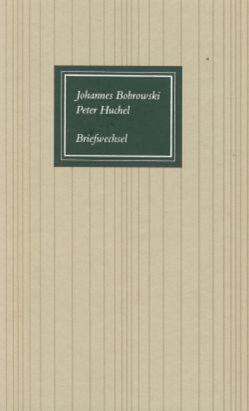 Johannes Bobrowski – Peter Huchel, Briefwechsel von Haufe,  Eberhard