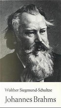 Johannes Brahms von Siegmund-Schultze,  Walther