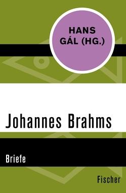 Johannes Brahms von Brahms,  Johannes, Gál,  Hans