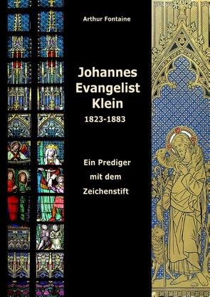 Johannes Evangelist Klein von Fontaine,  Arthur