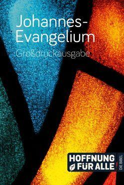 Johannes-Evangelium – Großdruckausgabe
