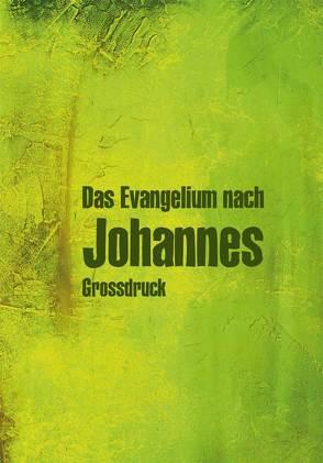 Johannes-Evangelium von Christliche Schriftenverbreitung,  e.V.
