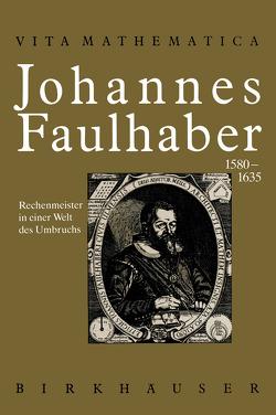 Johannes Faulhaber 1580–1635 von Schneider,  Ivo