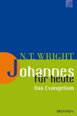 Johannes für heute – das Evangelium von Hoenisch,  Florian, Wright,  Nicholas Thomas