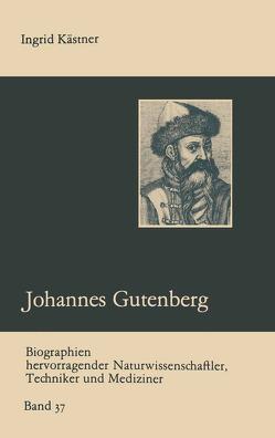 Johannes Gutenberg von Kästner,  Ingrid