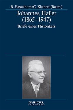 Johannes Haller (1865-1947) von Hasselhorn,  Benjamin, Kleinert,  Christian