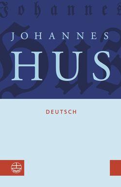 Johannes Hus deutsch von Hus,  Johannes, Kohnle,  Armin, Krzenck,  Thomas