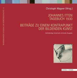Johannes Itten. Tagebuch 1930 von Wagner,  Christoph