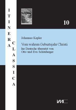 Johannes Kepler: von Schönberger,  Eva, Schönberger,  Otto