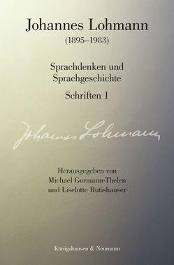 Johannes Lohmann (1895-1983) von Gormann-Thelen,  Michael, Lohmann,  Johannes, Rutishauser,  Liselotte
