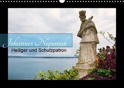 Johannes Nepomuk – Heiliger und Schutzpatron (Wandkalender 2018 DIN A3 quer) von Bartruff,  Thomas