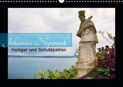 Johannes Nepomuk – Heiliger und Schutzpatron (Wandkalender 2019 DIN A3 quer) von Bartruff,  Thomas
