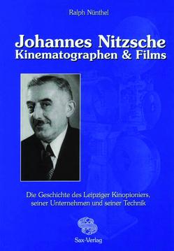 Johannes Nitzsche. Kinematographen & Films von Nünthel,  Ralph