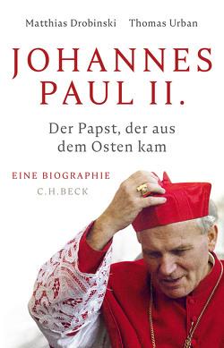 Johannes Paul II. von Drobinski,  Matthias, Urban,  Thomas