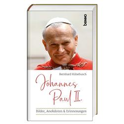Johannes Paul II. von Müller-Hülsebusch,  Bernhard