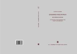 Johannes Philoponos. De opificio mundi von Fladerer,  Ludwig