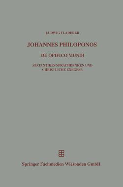 Johannes Philoponos von Fladerer,  Ludwig