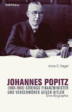 Johannes Popitz (1884–1945) von Nagel,  Anne C.