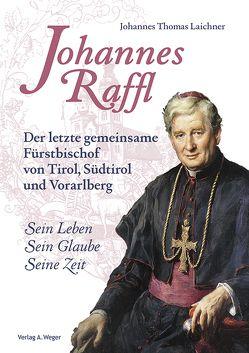 Johannes Raffl von Laichner,  Johannes Thomas