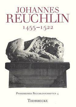 Johannes Reuchlin (1455-1522) von Kling,  Hermann, Rhein,  Stefan