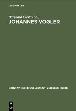 Johannes Vogler von Ciesla,  Burghard