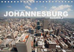 Johannesburg Südafrika (Tischkalender 2019 DIN A5 quer) von Schickert,  Peter
