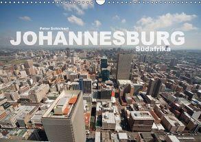 Johannesburg Südafrika (Wandkalender 2018 DIN A3 quer) von Schickert,  Peter