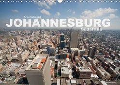 Johannesburg Südafrika (Wandkalender 2019 DIN A3 quer) von Schickert,  Peter