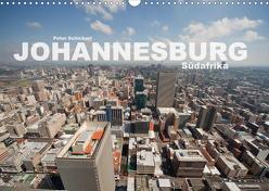 Johannesburg Südafrika (Wandkalender 2020 DIN A3 quer) von Schickert,  Peter