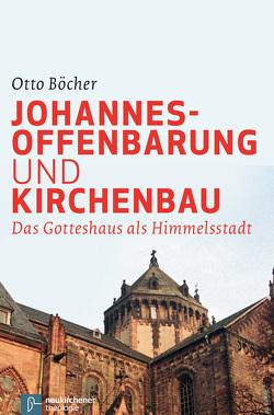 Johannesoffenbarung und Kirchenbau von Böcher,  Otto