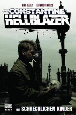 John Constantine – Hellblazer von Carey,  Mike, Dillon,  Steve, Frusin,  Marcelo, Manco,  Leonardo