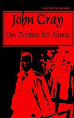 John Cray von Wiedner,  Frank M