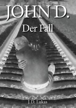 John D. Der Fall von Lukas,  J. D.