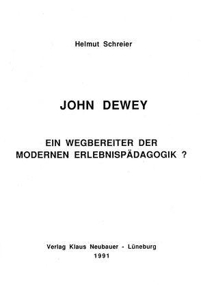 John Dewey von Schreier,  Helmut, Ziegenspeck,  Jörg