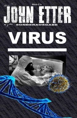 John Etter – Privatdetektiv / JOHN ETTER – Virus – Sonderausgabe von Etter,  John