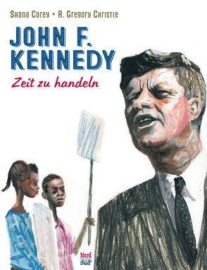 John F. Kennedy von Christie,  R. Gregory, Corey,  Shana, Martins,  Elisa