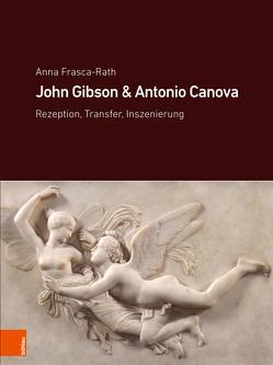 John Gibson und Antonio Canova von Frasca-Rath,  Anna, Schütze,  Sebastian