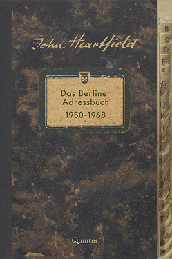John Heartfield von Fischer-Defoy,  Christine, Krejsa,  Michael