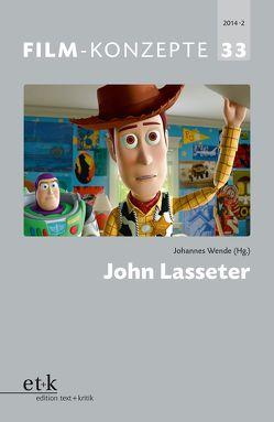 John Lasseter von Koebner,  Thomas, Krützen,  Michaela, Liptay,  Fabienne, Wende,  Johannes
