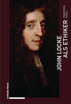John Locke als Ethiker von Nobili,  Francrsca