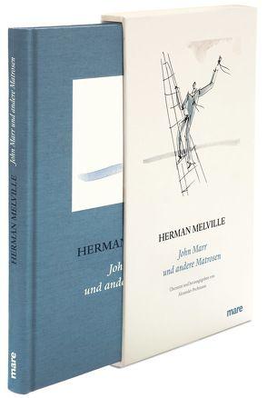 John Marr und andere Matrosen von Cloëtta,  Pascal, Melville,  Herman, Pechmann,  Alexander