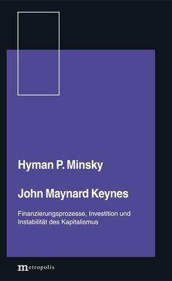 John Maynard Keynes von Gerlach,  Dirk, Minsky,  Hyman P.