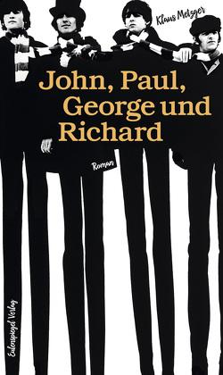 John, Paul, George und Richard von Metzger,  Klaus